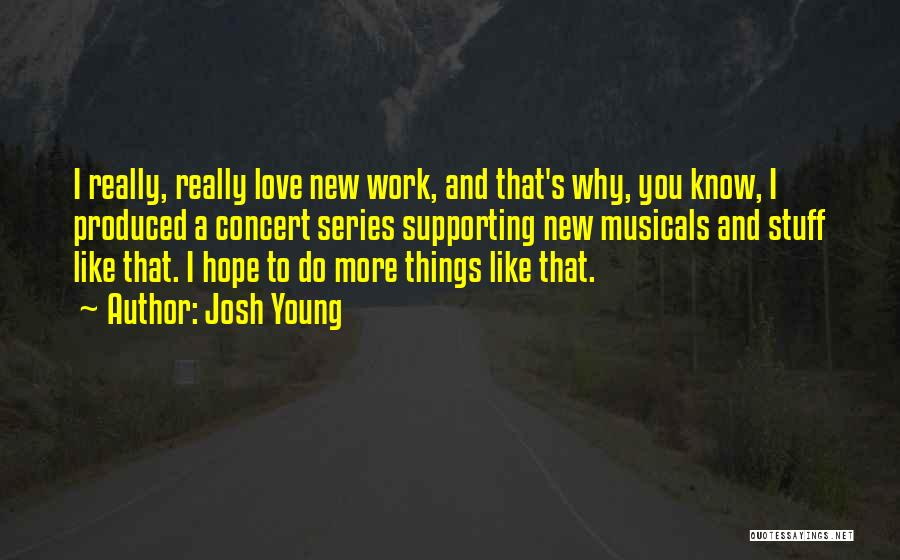 Josh Young Quotes 1995595