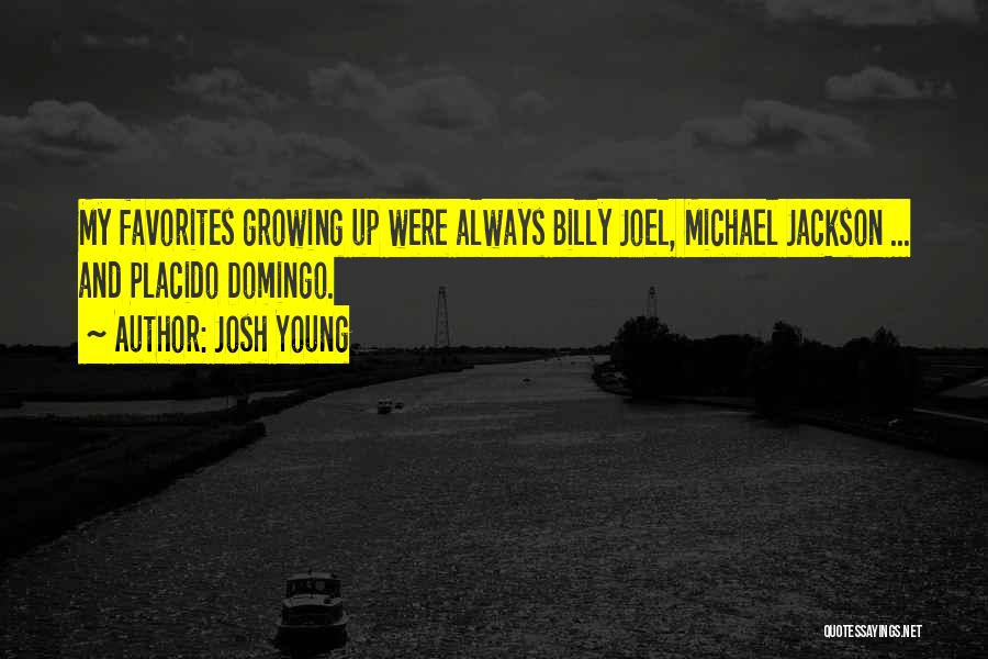 Josh Young Quotes 200875