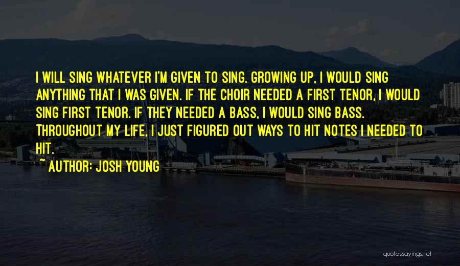 Josh Young Quotes 2207699