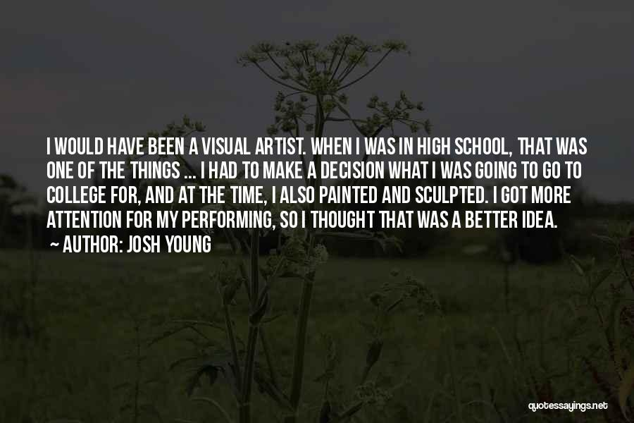 Josh Young Quotes 2268770