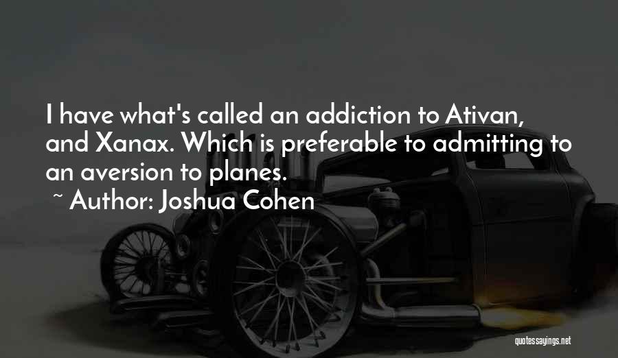 Joshua Cohen Quotes 1144981