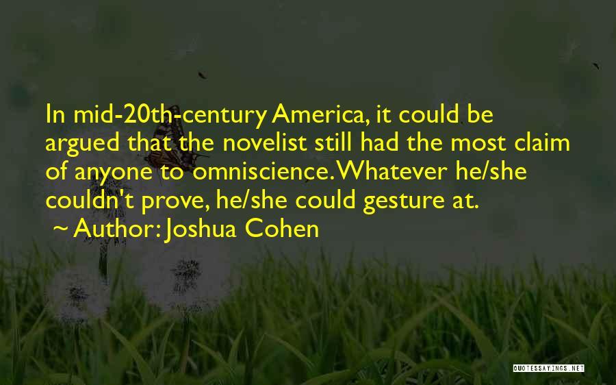 Joshua Cohen Quotes 1297870