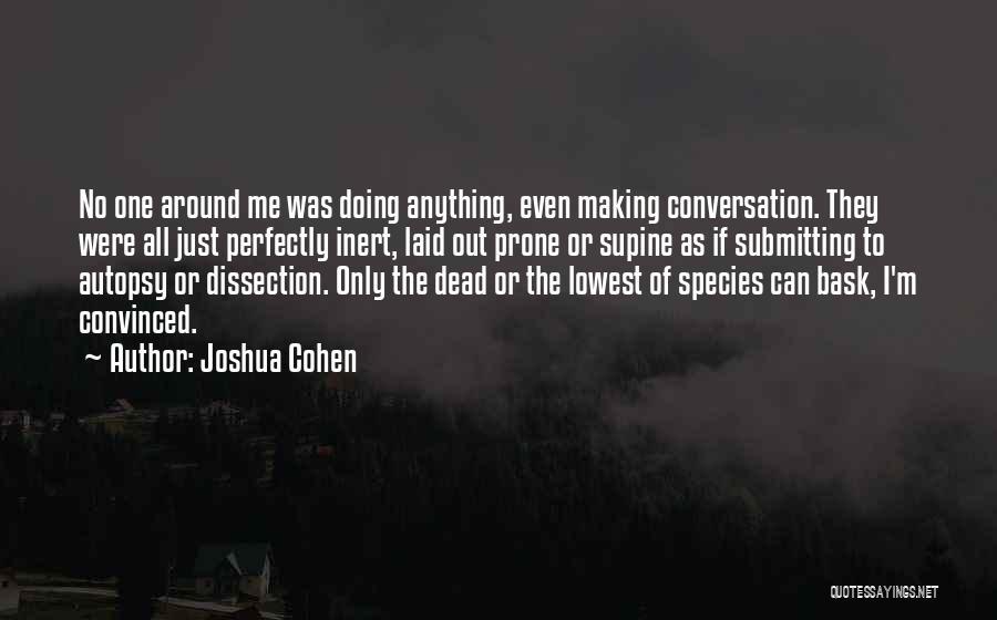 Joshua Cohen Quotes 1476951