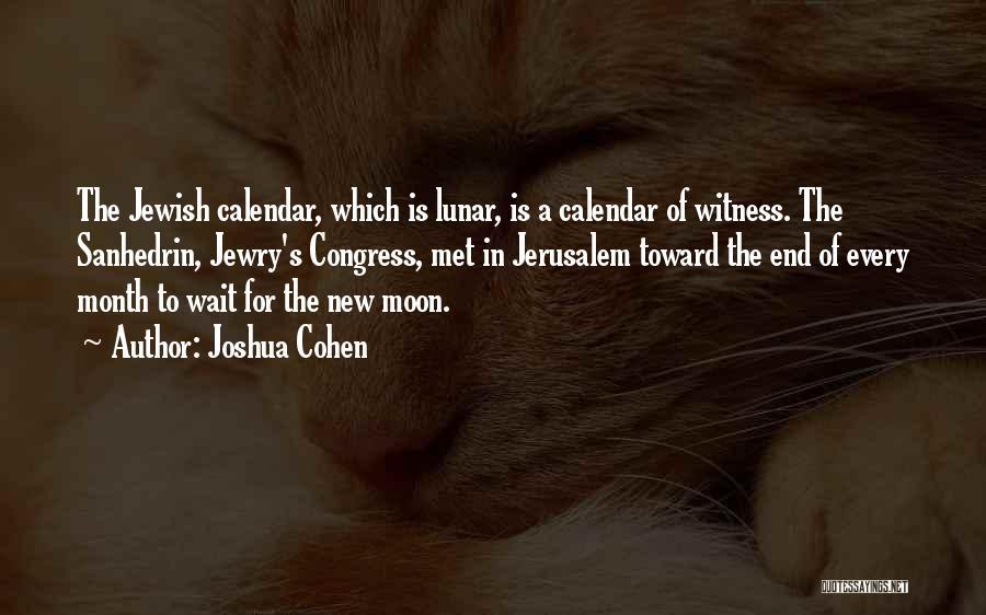 Joshua Cohen Quotes 1511333