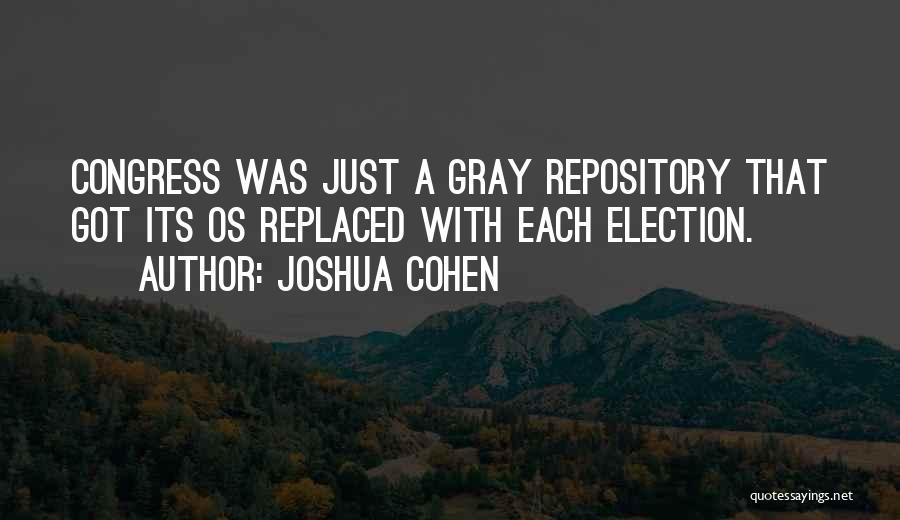 Joshua Cohen Quotes 169323