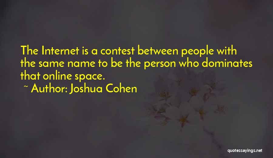 Joshua Cohen Quotes 1734680