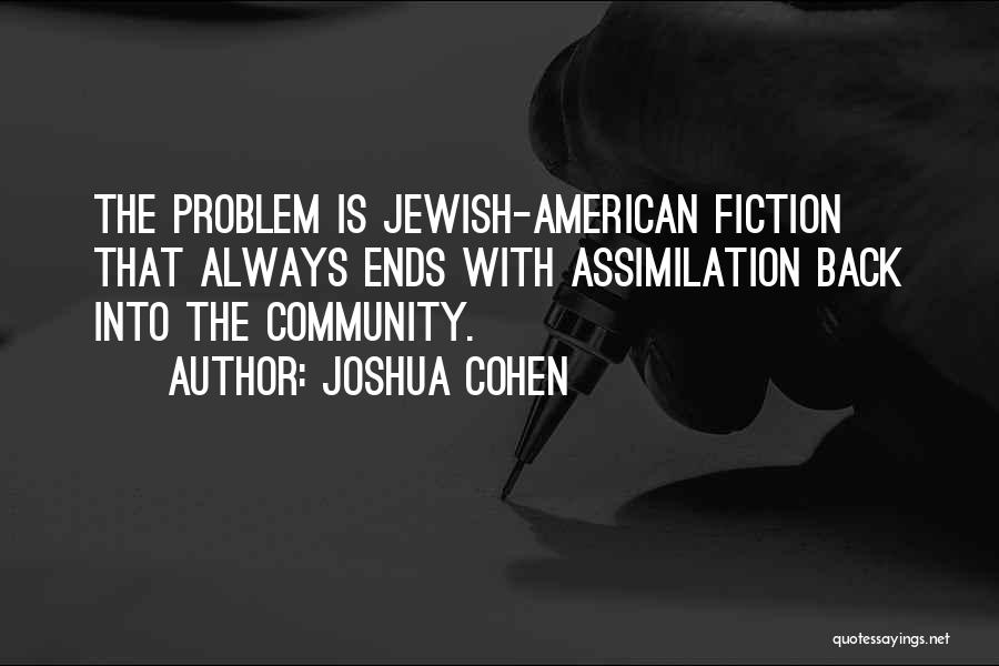 Joshua Cohen Quotes 175761