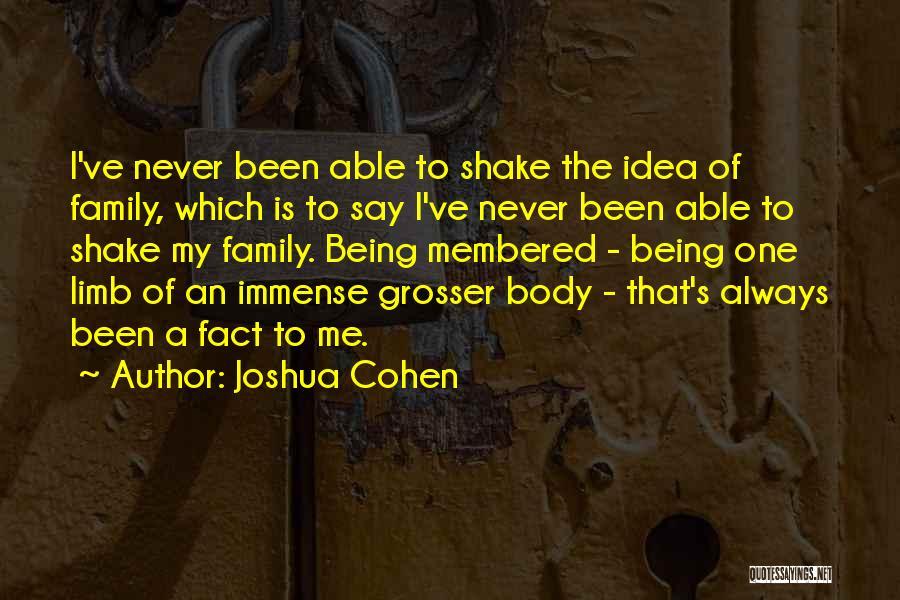 Joshua Cohen Quotes 1868666