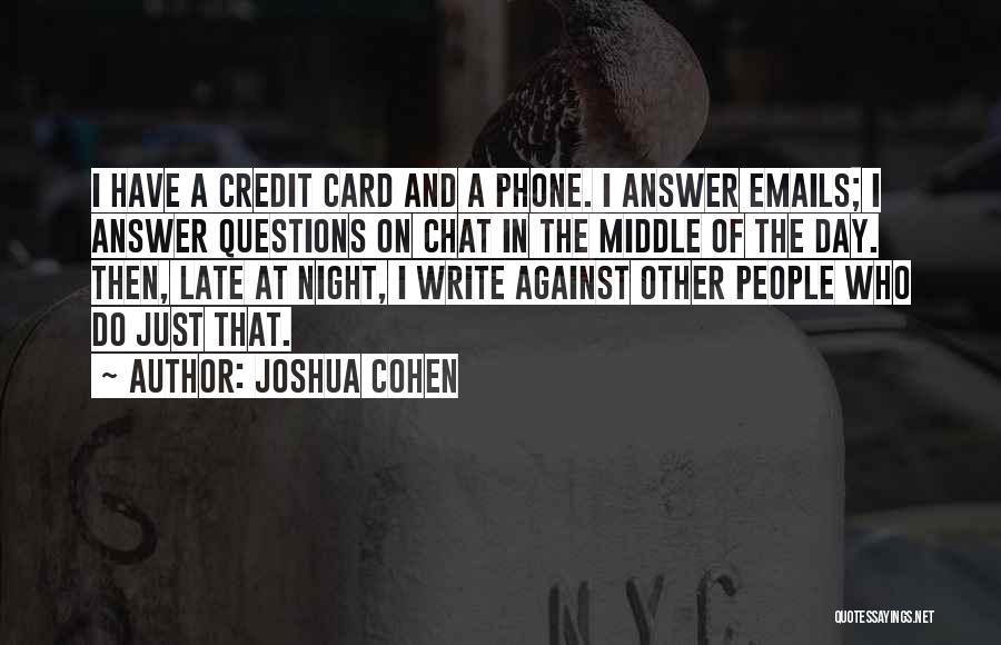 Joshua Cohen Quotes 1886233