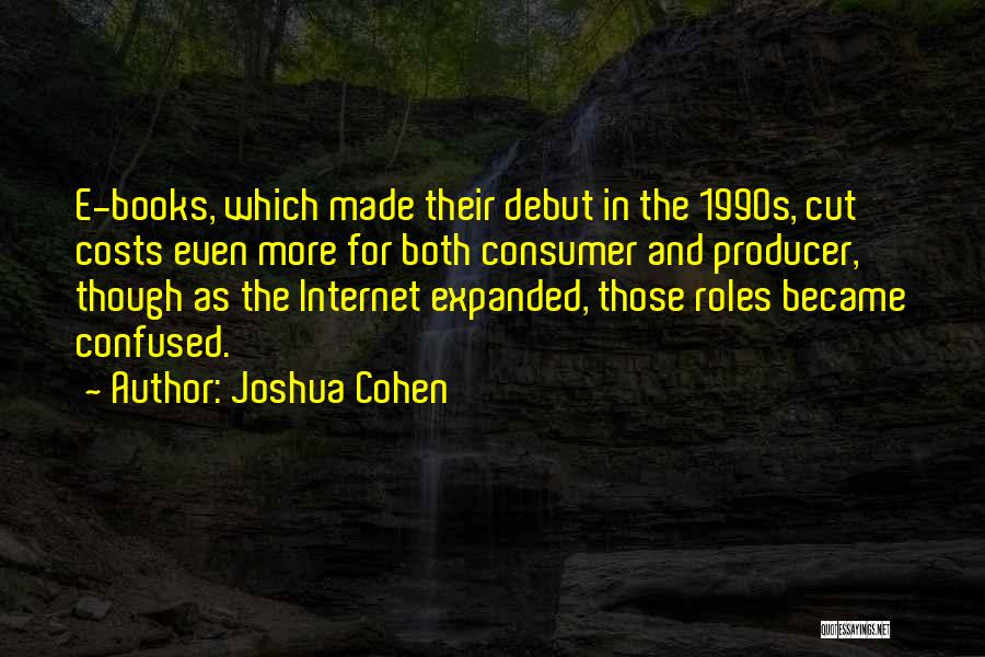 Joshua Cohen Quotes 195698