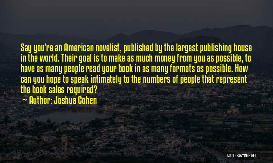 Joshua Cohen Quotes 1960472