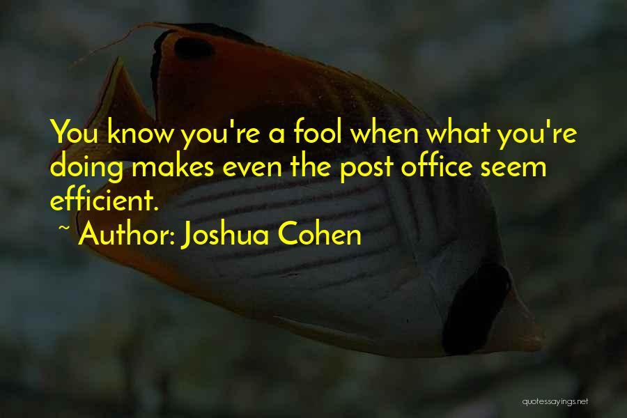 Joshua Cohen Quotes 1999292
