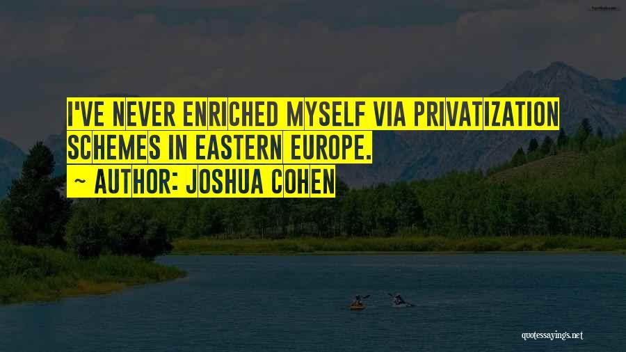 Joshua Cohen Quotes 241888