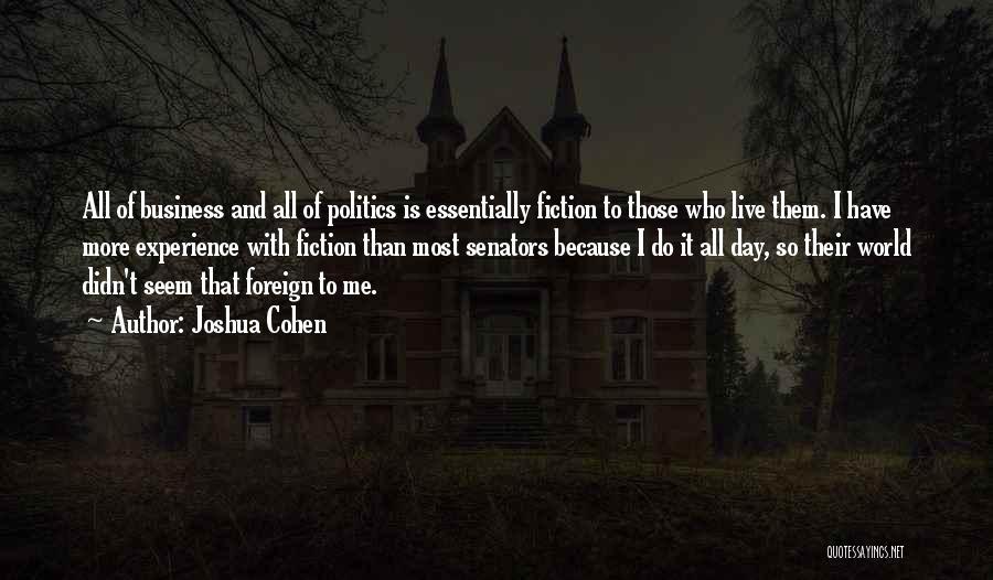 Joshua Cohen Quotes 306731