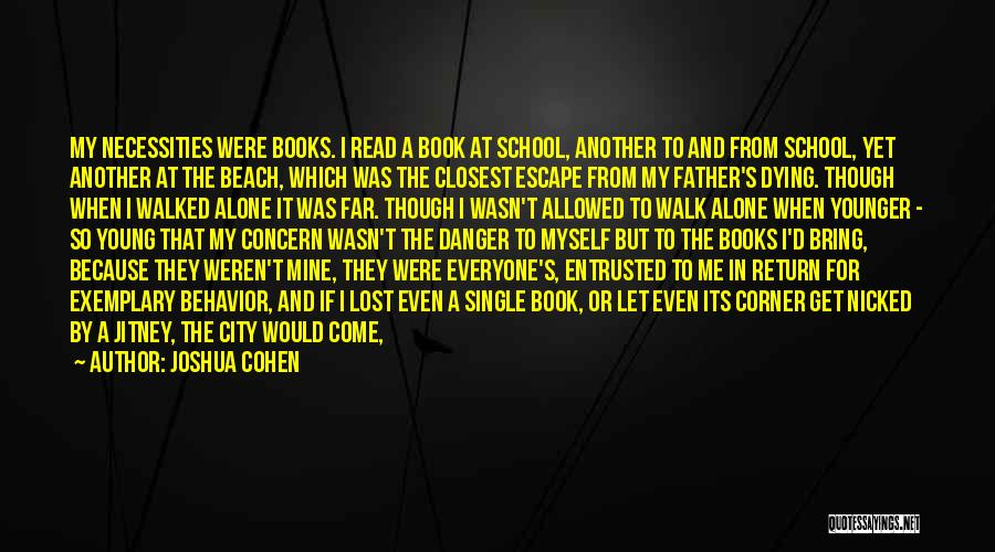 Joshua Cohen Quotes 363186