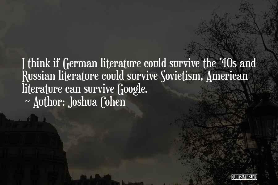 Joshua Cohen Quotes 395277