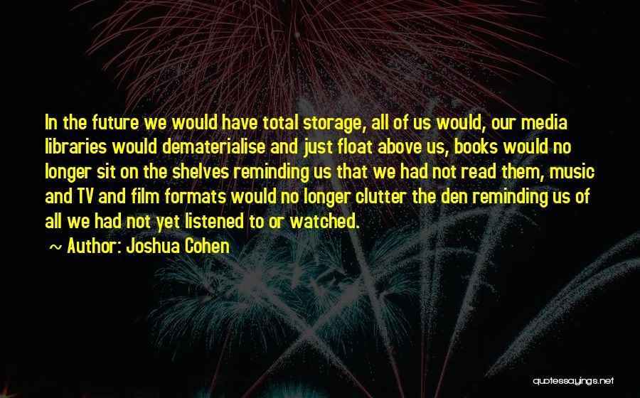 Joshua Cohen Quotes 441906