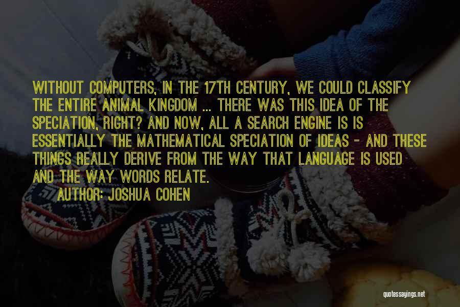 Joshua Cohen Quotes 503566