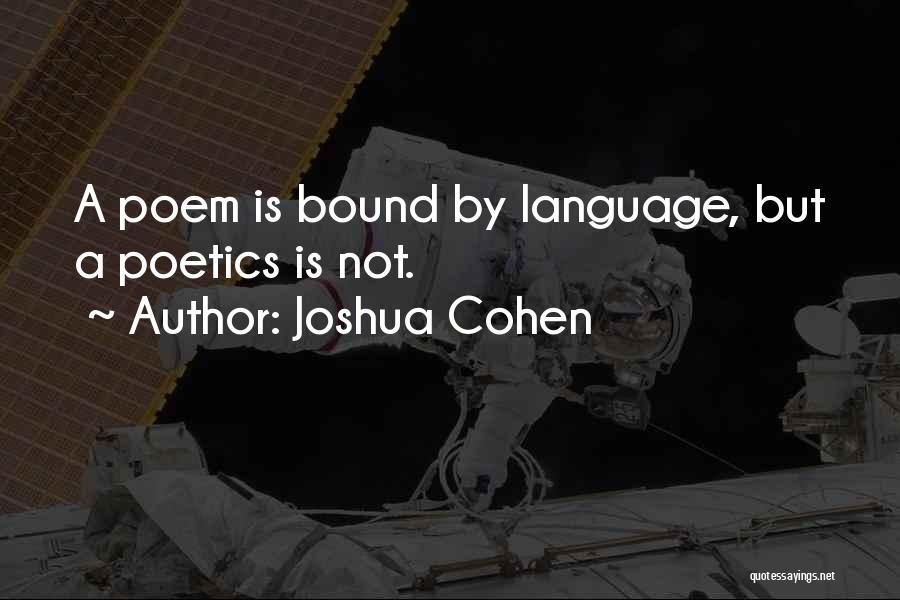 Joshua Cohen Quotes 576787