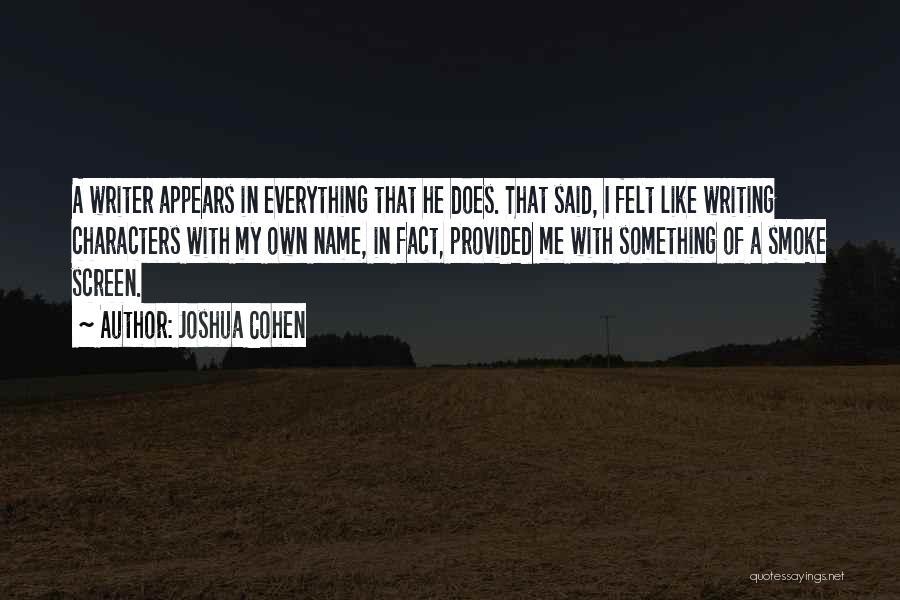Joshua Cohen Quotes 588725