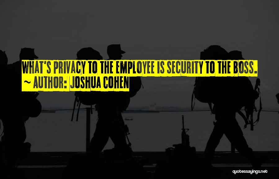 Joshua Cohen Quotes 750428