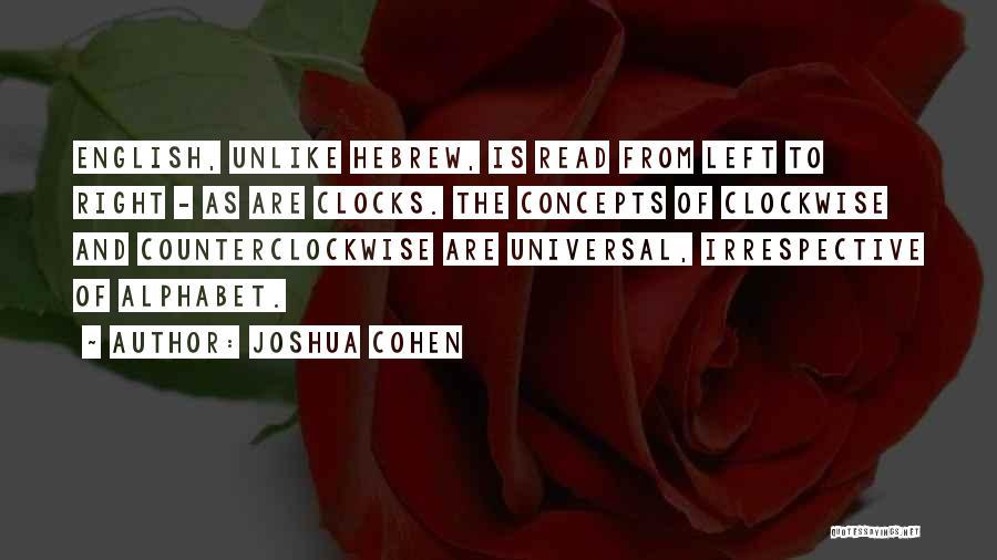 Joshua Cohen Quotes 77853