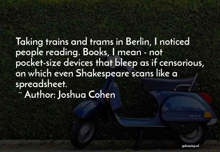 Joshua Cohen Quotes 905683