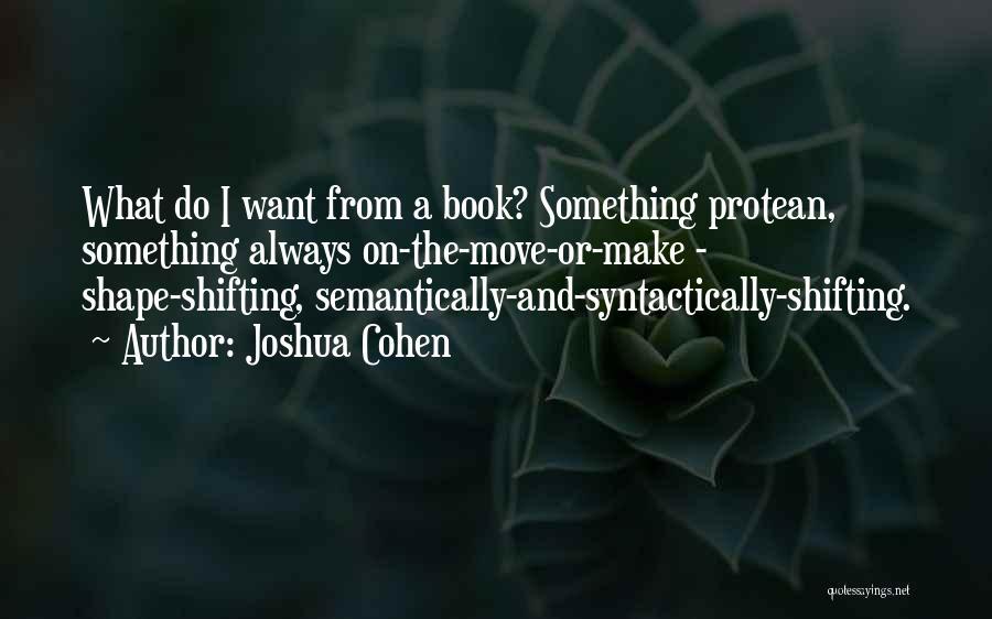 Joshua Cohen Quotes 984937