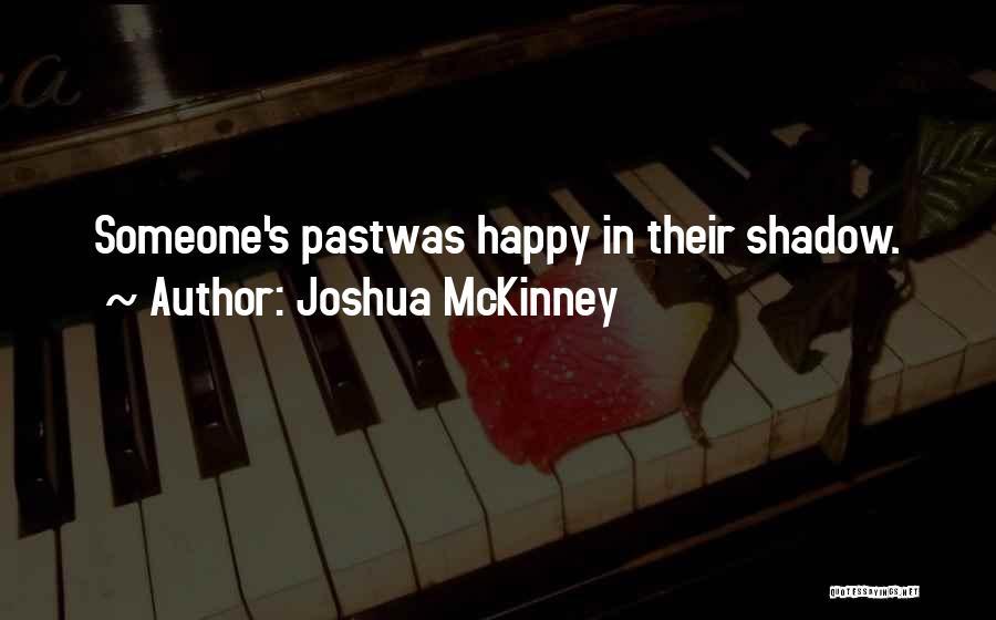 Joshua McKinney Quotes 1486073