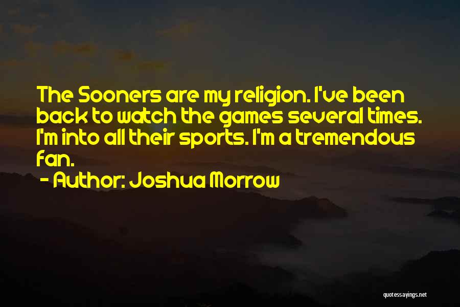 Joshua Morrow Quotes 1020006
