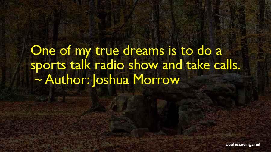 Joshua Morrow Quotes 1610004