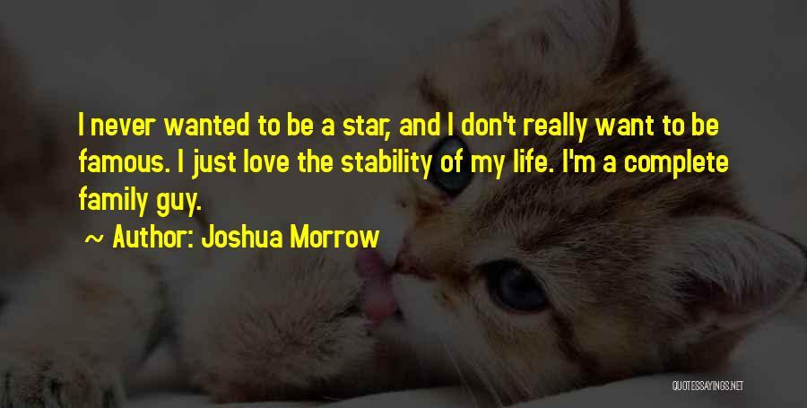 Joshua Morrow Quotes 2076438