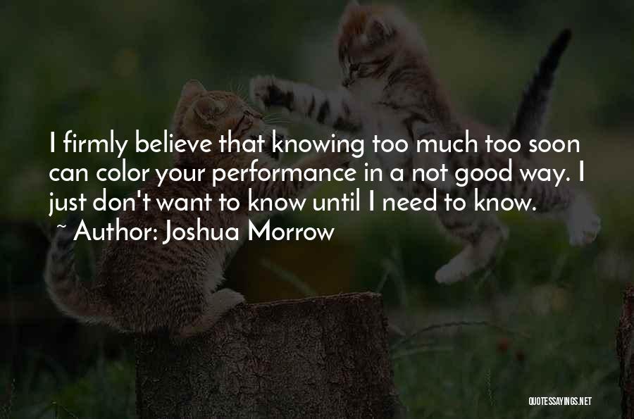 Joshua Morrow Quotes 2165655