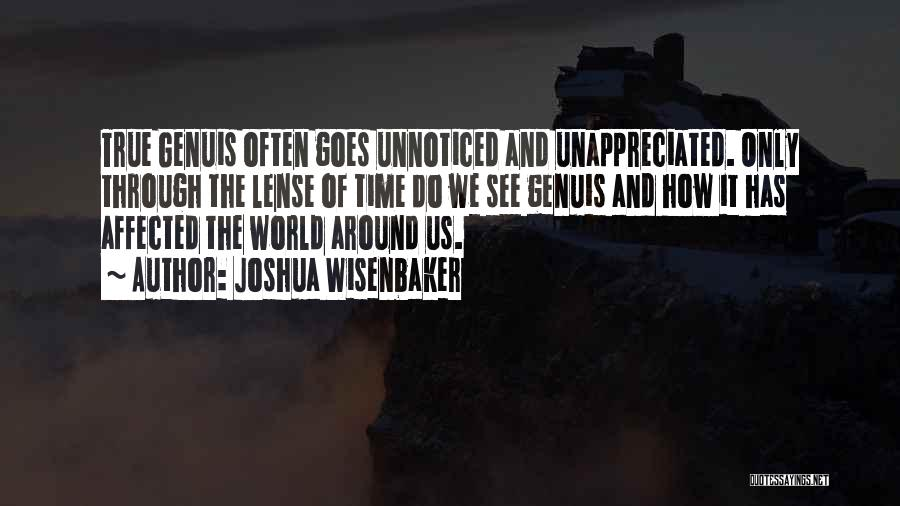 Joshua Wisenbaker Quotes 820096