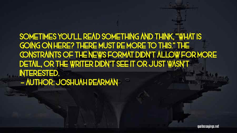 Joshuah Bearman Quotes 1284026