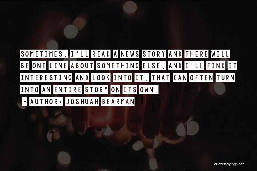 Joshuah Bearman Quotes 1385361