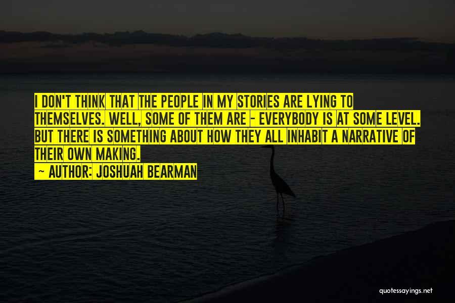 Joshuah Bearman Quotes 1430442