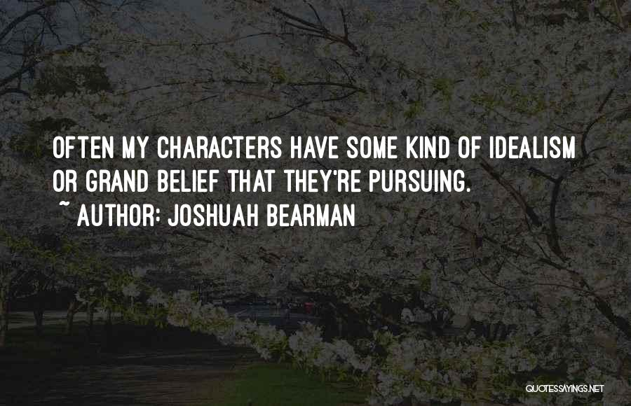 Joshuah Bearman Quotes 1553655