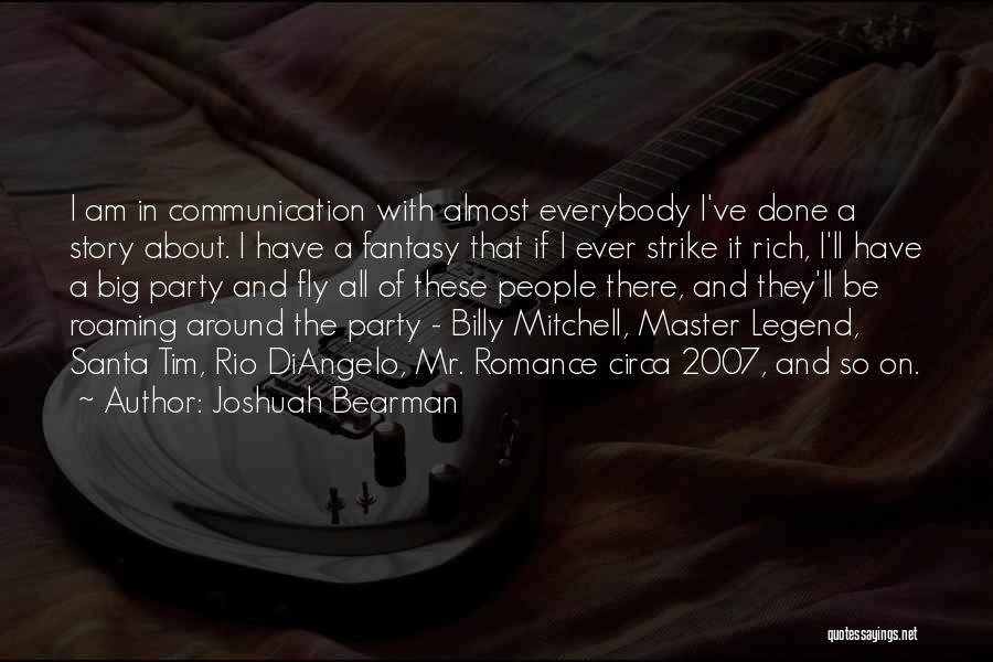Joshuah Bearman Quotes 321159