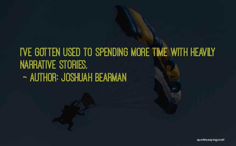Joshuah Bearman Quotes 513304