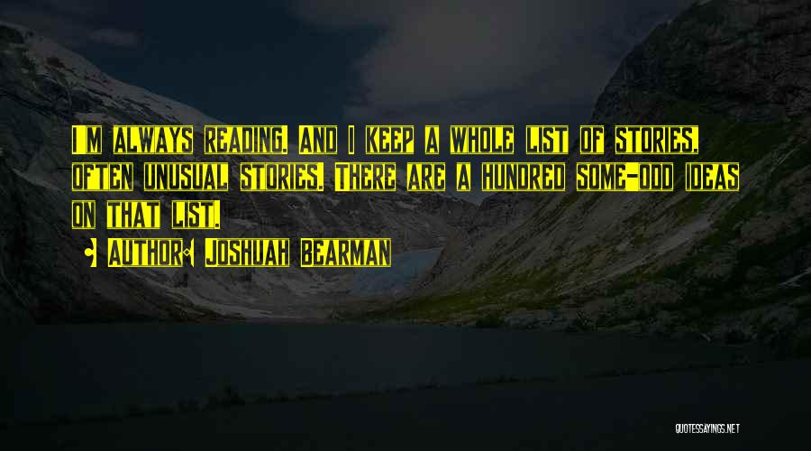 Joshuah Bearman Quotes 785968