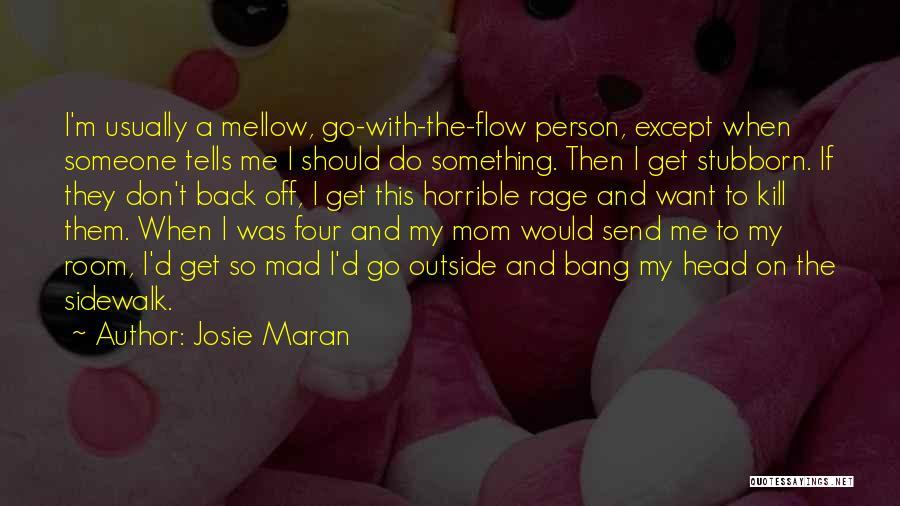 Josie Maran Quotes 1349715