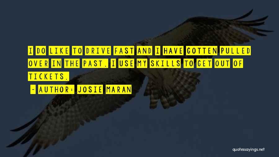 Josie Maran Quotes 188121