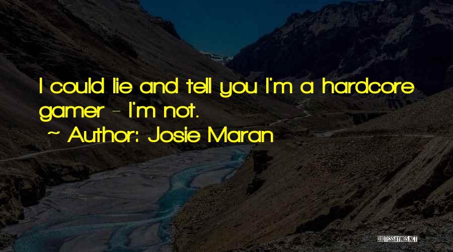 Josie Maran Quotes 2146743