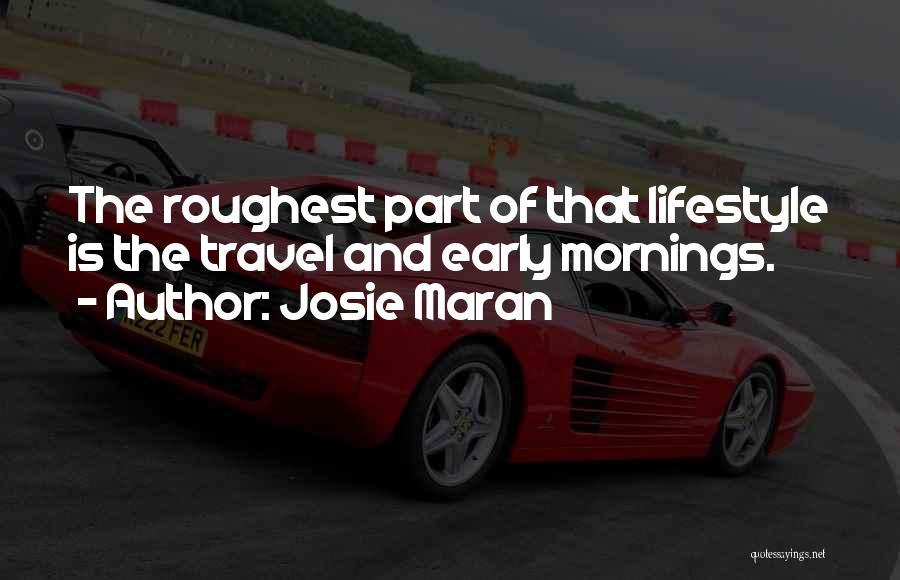 Josie Maran Quotes 237082