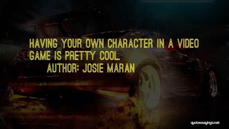 Josie Maran Quotes 450067