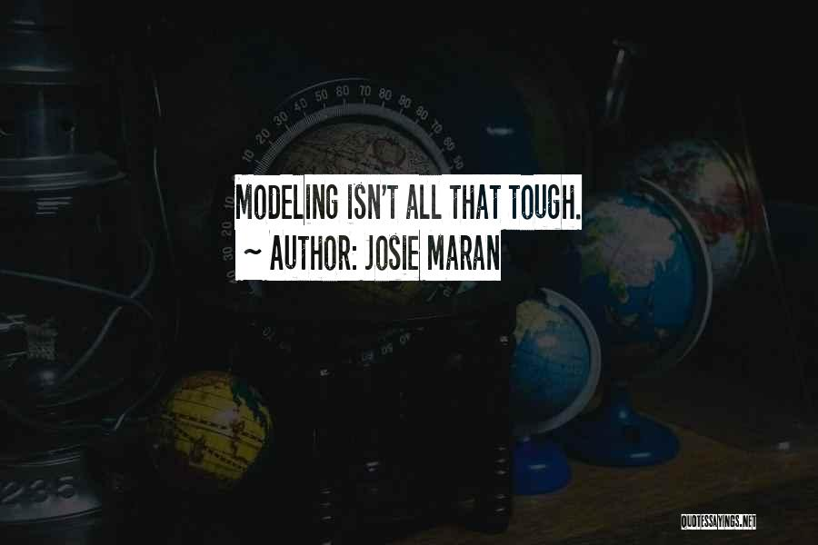 Josie Maran Quotes 465854