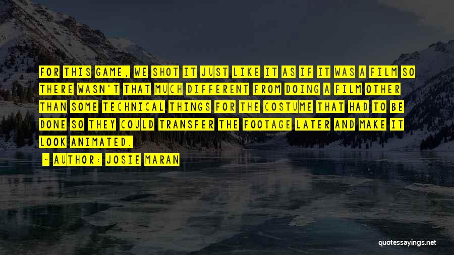 Josie Maran Quotes 580477