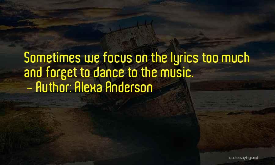 Journey And Growth Quotes By Alexa Anderson