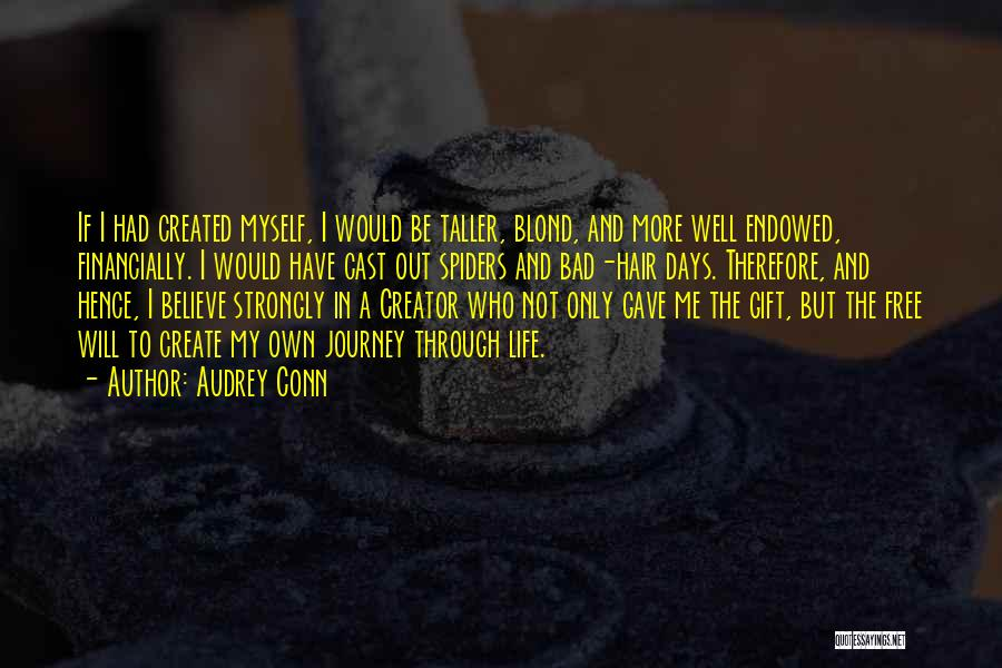 Journey And Growth Quotes By Audrey Conn
